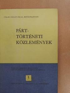 Alena Hájková - Párttörténeti közlemények 1981/3 [antikvár]