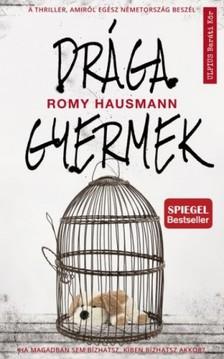 Romy Hausmann - Drága gyermek [eKönyv: epub, mobi]