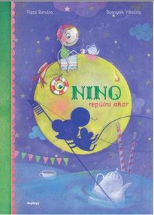 BOSNYÁK VIKTÓRIA - Nino repülni akar