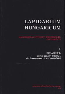 Végh András - Lapidarium Hungaricum 4. [antikvár]