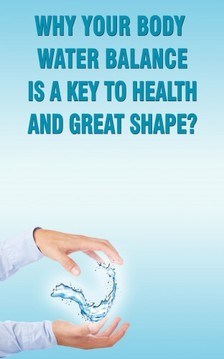 Besedin Andrei - Why Your Body Water Balance Is a Key to Health and Great Shape? [eKönyv: epub, mobi]
