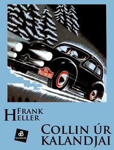 Frank Heller - Collin úra kalandjai [eKönyv: epub, mobi]