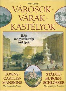 Rózsa György - Városok, várak, kastélyok [antikvár]