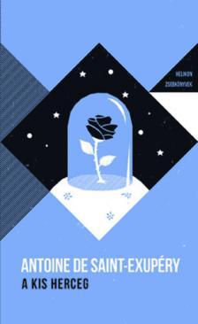 ANTOINE DE SAINT-EXUPÉRY - A kis herceg - Helikon zsebkönyvek 5.