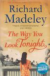 Richard Madeley - The Way You Look Tonight [antikvár]