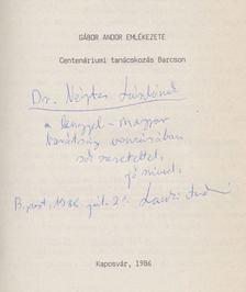 Laczkó András - Gábor Andor emlékezete (Dedikált) [antikvár]