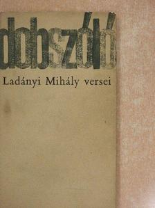 Ladányi Mihály - Dobszóló [antikvár]