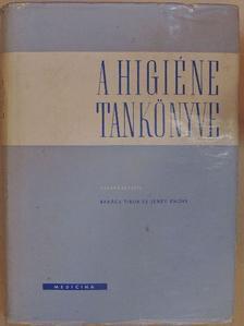 Bakács Tibor - A higiéne tankönyve [antikvár]