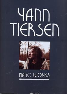 TIERSEN, YANN - PIANO WORKS 1994 - 2003