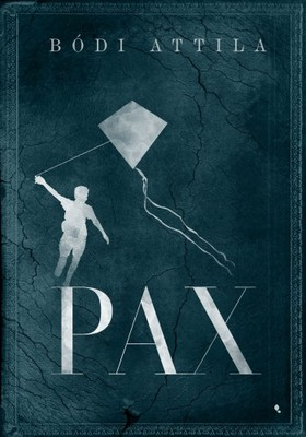 Bódi Attila - Pax [eKönyv: epub, mobi]