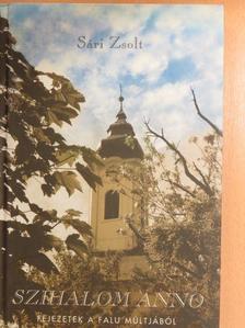 Sári Zsolt - Szihalom anno [antikvár]