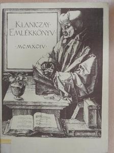 Héjjas Eszter - Klaniczay-emlékkönyv [antikvár]