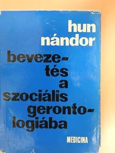 Hun Nándor - Bevezetés a szociális gerontológiába [antikvár]