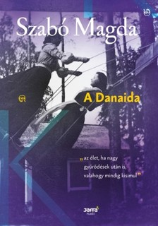 SZABÓ MAGDA - A Danaida [eKönyv: epub, mobi]