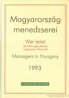 Leitet, Wer - Magyarország menedzserei 1993. [antikvár]