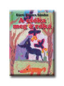 Kürti Kovács Sándor - A csóka meg a róka