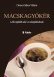 Viktor Orosz Gábor - MACSKAGYÖKÉR - Lelki táplálék alul- és túltápláltaknak [eKönyv: epub, mobi]