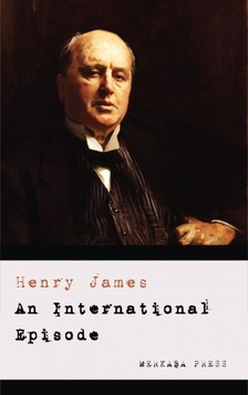 Henry James - An International Episode [eKönyv: epub, mobi]