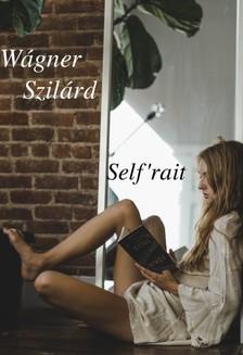 Wágner Szilárd - Self'rait [eKönyv: epub, mobi]