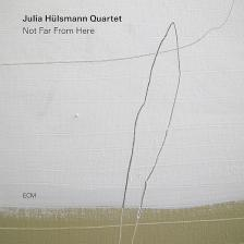 JULIA HÜLSMANN QUARTET - NOT FAR FROM HERE CD JULIA HÜLSMANN QUARTET