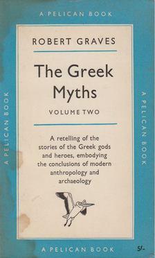 Robert Graves - The Greek Myths Vol 2. [antikvár]