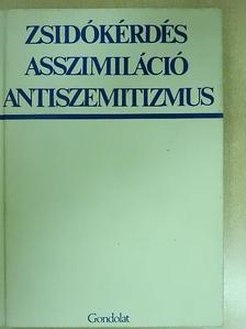 Bibó István - Zsidókérdés, asszimiláció, antiszemitizmus [antikvár]