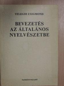 Balázs János - Bevezetés az általános nyelvészetbe [antikvár]