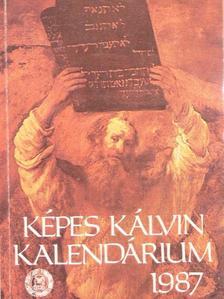 Bazsó Béla - Képes Kálvin Kalendárium 1987 [antikvár]