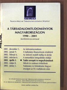 Fábri György - A Társadalomtudományok Magyarországon 1990-2001 konferencia-sorozat [antikvár]