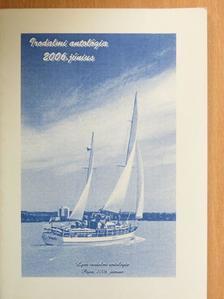 Bakos Judit - Lyra Irodalmi Antológia 2006. június [antikvár]