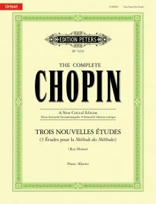 Chopin - TROIS NOUVELLES ÉTUDES (3 ÉTUDES POUR LA MÉTHODE DES MÉTHODES)