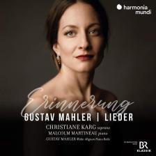 MAHLER - LIEDER CD CHRISTIANE KARG, MALCOLM MARTINEAU