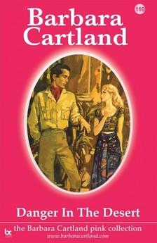 Barbara Cartland - Danger in the Desert [eKönyv: epub, mobi]