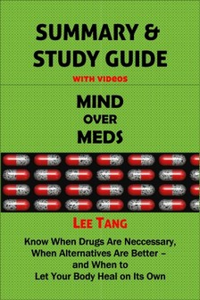 Ang Lee - Summary & Study Guide - Mind over Meds [eKönyv: epub, mobi]