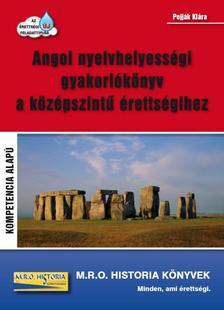 Pojják Klára - Angol nyelvhelyességi gyakorlókönyv a középszintű érettségihez