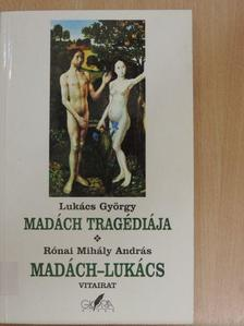 Lukács György - Madách tragédiája/Madách-Lukács vitairat [antikvár]