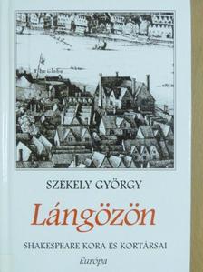 Székely György - Lángözön [antikvár]
