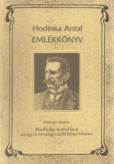 Földvári Sándor - Hodinka Antla és a magyarországi cirill könyvészet [antikvár]