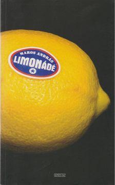 MAROS ANDRÁS - Limonádé [antikvár]