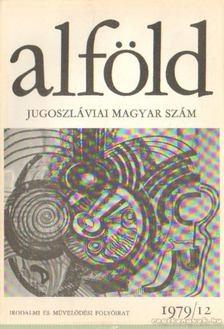 Juhász Béla - Alföld 1979/12. [antikvár]