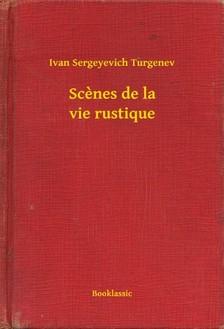 Turgenyev - Scenes de la vie rustique [eKönyv: epub, mobi]