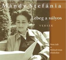 Mándy Stefánia - Lebeg a súlyos - Versek - Hangoskönyv - ÜKH 2019