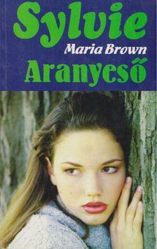 Maria Brown - Aranyeső [antikvár]