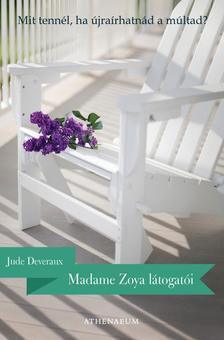 Jude Deveraux - Madame Zoya látogatói