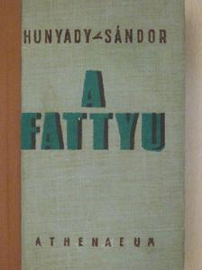 Hunyadi Sándor - A Fattyu [antikvár]