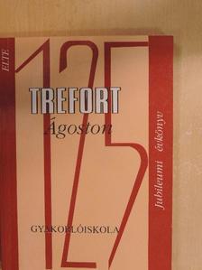 Andrikovics Sándor - ELTE Trefort Ágoston Gyakorlóiskola Jubileumi évkönyv 1998 [antikvár]