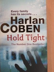 Harlan Coben - Hold Tight [antikvár]