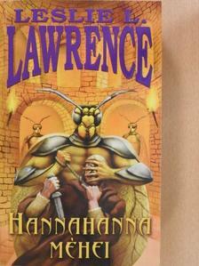 Leslie L. Lawrence - Hannahanna méhei (dedikált példány) [antikvár]