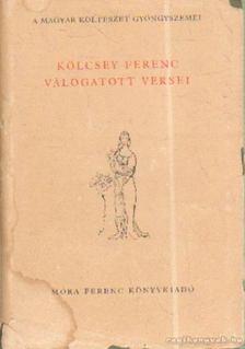 Kölcsey Ferenc - Kölcsey Ferenc válogatott versei [antikvár]