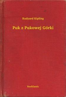 Rudyard Kipling - Puk z Pukowej Górki [eKönyv: epub, mobi]